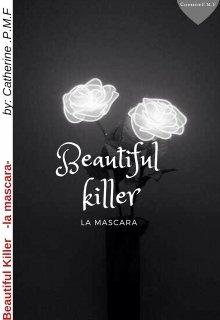 """Libro. """"beautiful killer (la máscara)"""" Leer online"""
