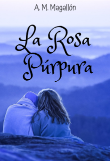 "Libro. ""La Rosa Púrpura"" Leer online"