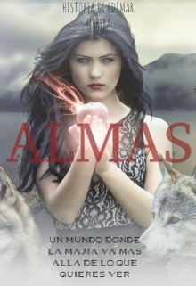 """Libro. """"Almas (después De La Muerte)"""" Leer online"""