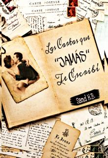 """Libro. """"Las Cartas Que ''jamás'' Te Escribí """" Leer online"""