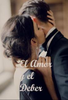 """Libro. """"El Amor y El Deber"""" Leer online"""