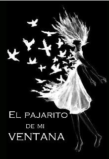 """Libro. """"El Pajarito De Mi Ventana """" Leer online"""
