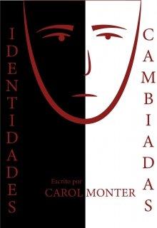 """Libro. """"Identidades Cambiadas"""" Leer online"""