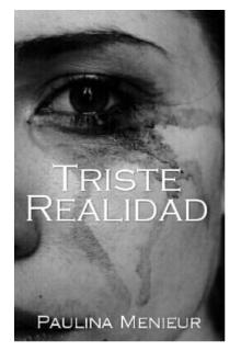 """Libro. """"Triste Realidad """" Leer online"""