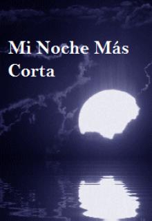 """Libro. """"Mi Noche Más Corta"""" Leer online"""