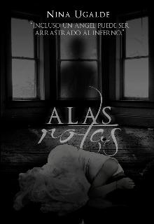 """Libro. """"Alas Rotas ©"""" Leer online"""