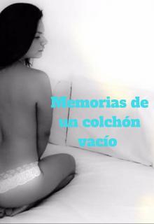 """Libro. """"Memorias de un colchón vacío"""" Leer online"""
