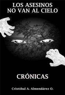 """Libro. """"Los asesinos no van al cielo-Crónicas"""" Leer online"""