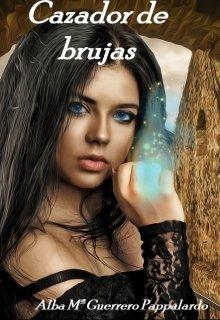 """Libro. """"Cazador de brujas """" Leer online"""