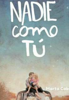 """Libro. """"Nadie Como Tú"""" Leer online"""