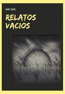 """Libro. """"Relatos Vacios"""" Leer online"""