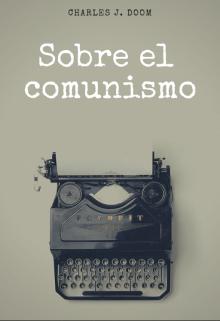 """Libro. """"Sobre el comunismo """" Leer online"""