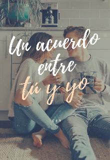 """Libro. """"Un Acuerdo Entre Tú y Yo"""" Leer online"""