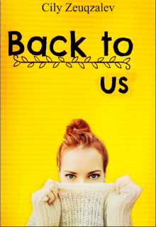 "Libro. ""Back to us"" Leer online"