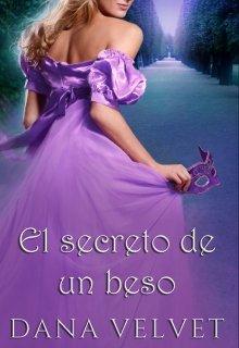 """Libro. """"El secreto de un beso"""" Leer online"""