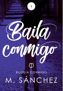 "Libro. ""Baila Conmigo (1º bilogía Conmigo)"" Leer online"