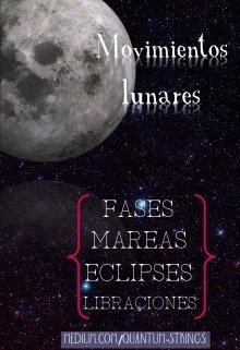 """Libro. """"Movimientos lunares"""" Leer online"""