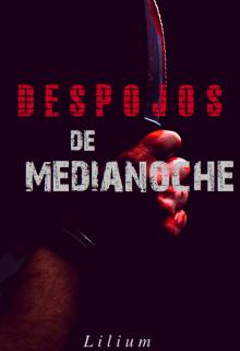 """Libro. """"Despojos de Medianoche"""" Leer online"""