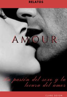 """Libro. """"Amour -Relatos Eróticos y Románticos"""" Leer online"""