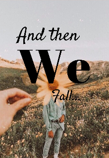 """Libro. """"and then we fall"""" Leer online"""