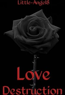 "Book. ""Love Destruction"" read online"