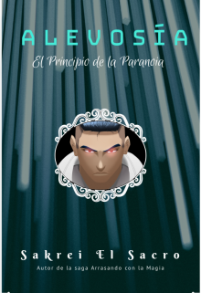 """Libro. """"Alevosía: El Principio de la Paranoia"""" Leer online"""