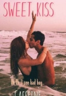 "Book. ""Sweet Kiss | 1"" read online"
