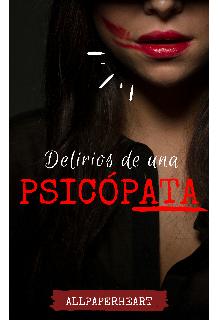 """Libro. """"Delirios de una psicópata"""" Leer online"""