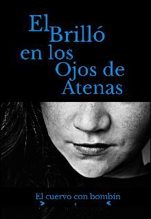 """Libro. """"El brilló en los ojos de Atenas"""" Leer online"""