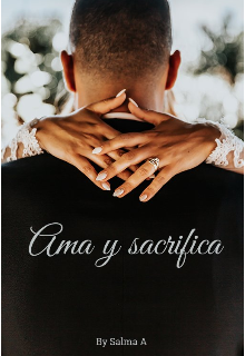 """Libro. """"Ama y sacrifica"""" Leer online"""