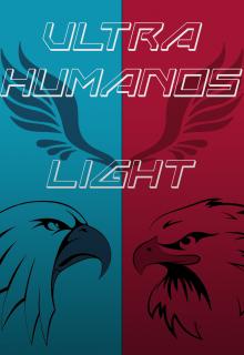 "Libro. ""Ultra-Humanos: Light."" Leer online"