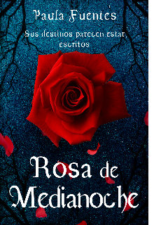 "Libro. ""Rosa de medinoche"" Leer online"
