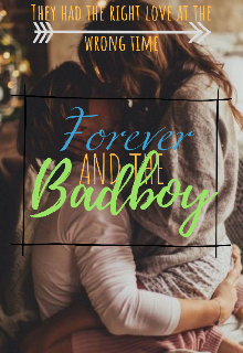 """Book. """"Forever and the Badboy"""" read online"""