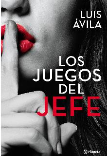 """Libro. """"Los Juegos del Jefe (1)"""" Leer online"""