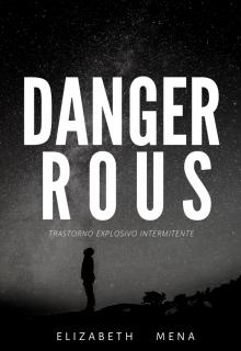 """Libro. """"Dangerous"""" Leer online"""
