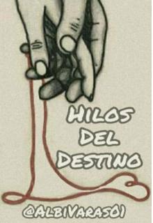 """Libro. """"Hilos del destino """" Leer online"""