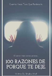 """Libro. """"100 Razones De Porque Te Deje"""" Leer online"""