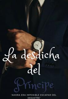 """Libro. """"La desdicha del príncipe (libro 2)"""" Leer online"""