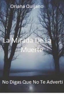 "Libro. ""La Mirada De La Muerte ( Saga Muerte #1)"" Leer online"