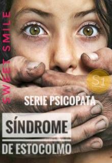 """Libro. """"Estocolmo - Serie Psicópata ®"""" Leer online"""