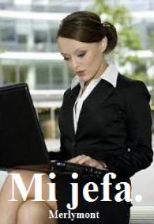 """Libro. """"Mi jefa"""" Leer online"""
