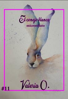 """Libro. """"El conejo blanco"""" Leer online"""