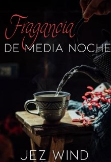 """Portada del libro """"Fragancia de media noche """""""