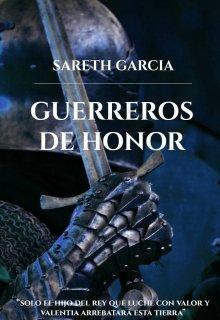 """Libro. """"Guerreros de Honor """" Leer online"""