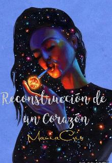 """Libro. """"Reconstrucción de un Corazón"""" Leer online"""