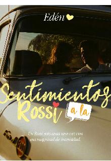 """Libro. """"Sentimientos a la Rossi"""" Leer online"""