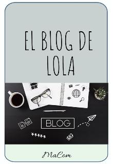 """Libro. """"El blog de Lola """" Leer online"""