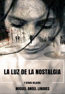 """Libro. """"La luz de la nostalgia"""" Leer online"""