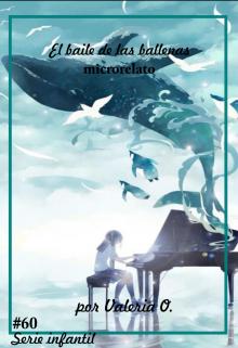 """Libro. """"El baile de las ballenas"""" Leer online"""