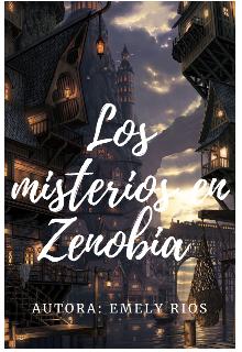 """Libro. """"Los Misterios en Zenobia"""" Leer online"""